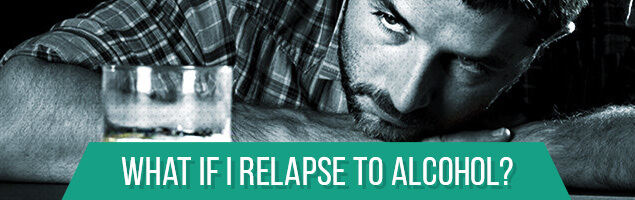 What if I Relapse to Alcohol?