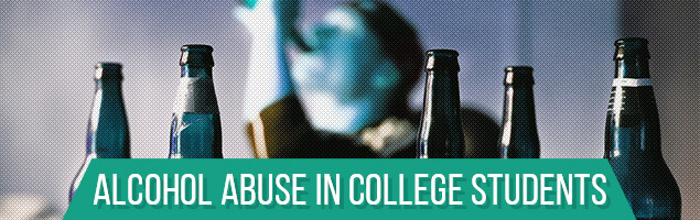 Alcohol Abuse in College Students