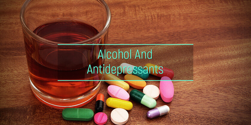 alcohol and antisepressants
