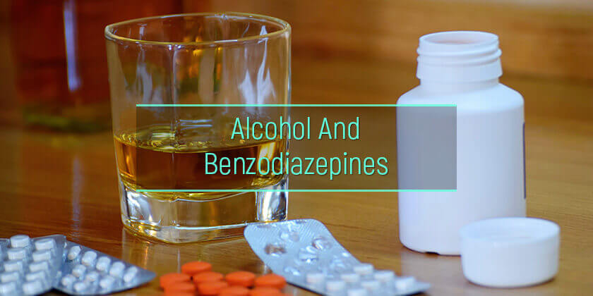 alcohol and benzos