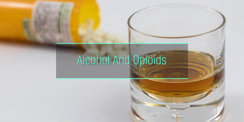 opioids and alcohol