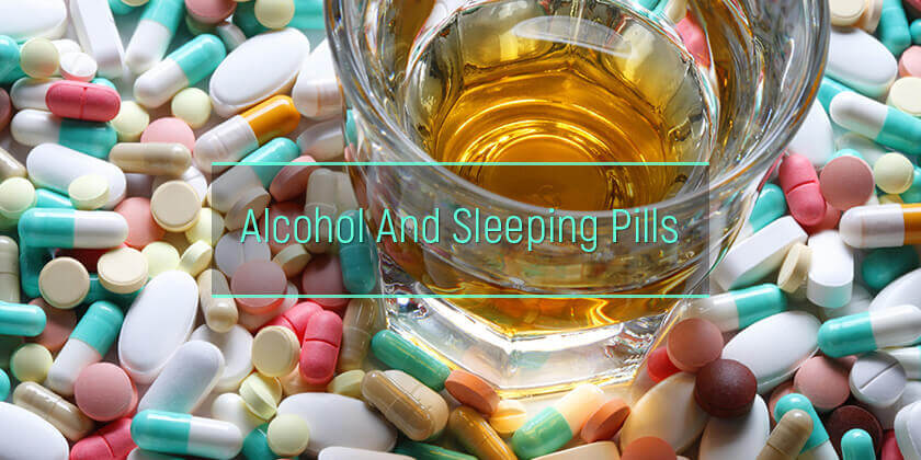 alcohol and sleeping pills