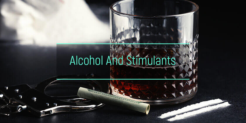 Stimulants and Alcohol: Mixing Ethanol With Cocaine Or