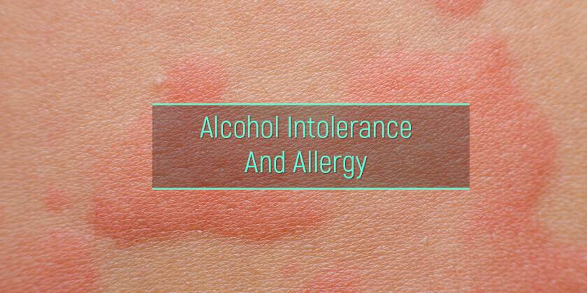 Allergy to alcohol