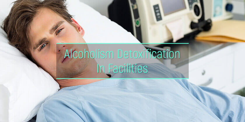 alcohol detox in medical facilities