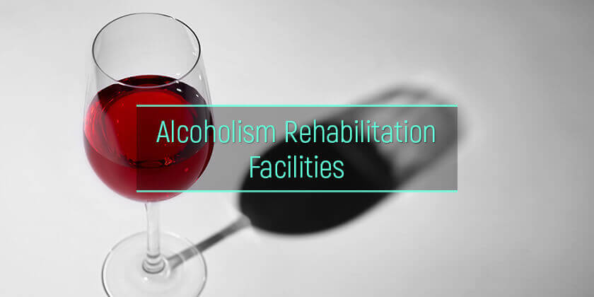 alcohol rehab facilities