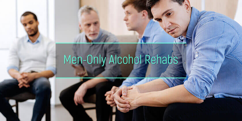 alcohol rehabs for men only