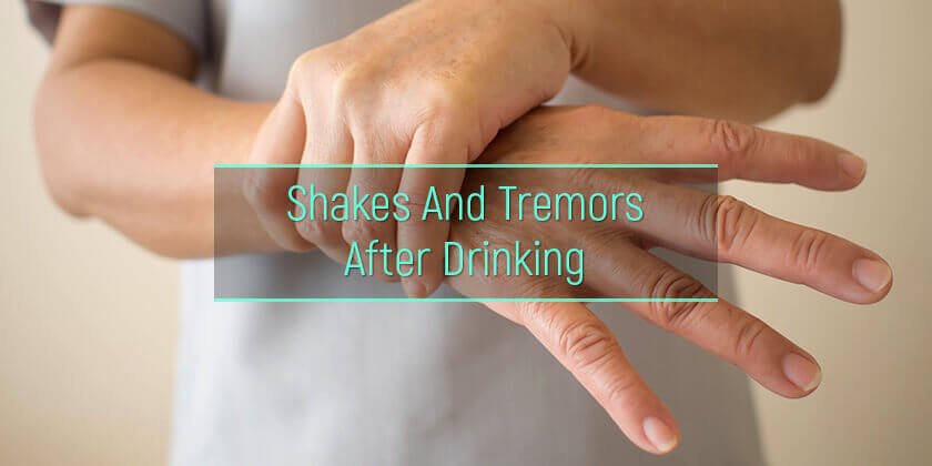 Alcoholic shakes and tremors