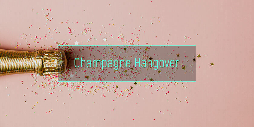 Champagne Hangover Cure: How To Prevent Sparkling Wine Veisalgia