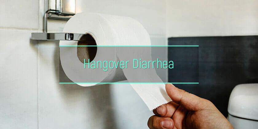 hangover diarrhea