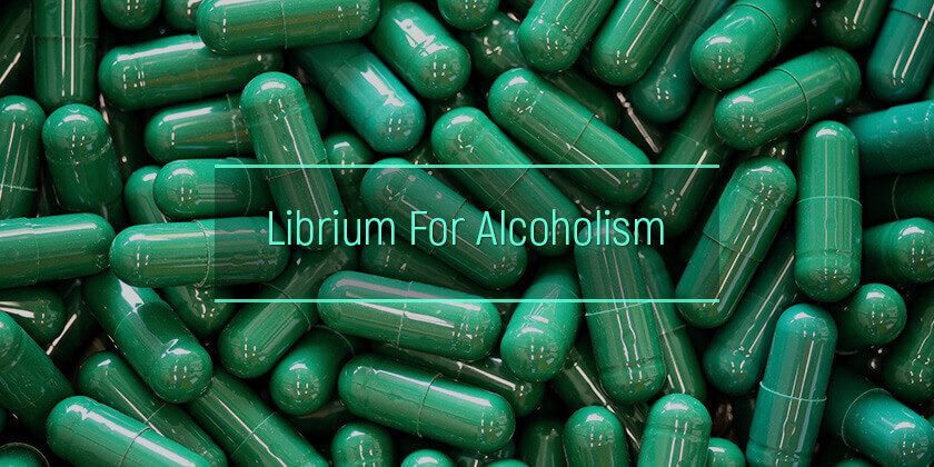 Librium For Alcoholism treatment