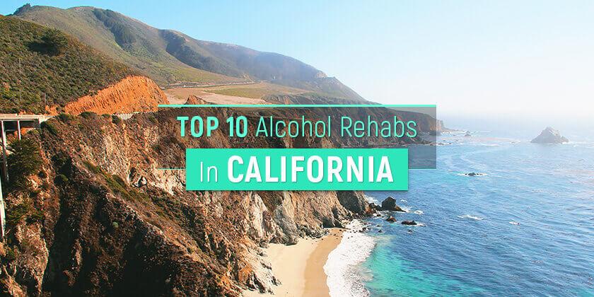 best alcohol rehabs in California
