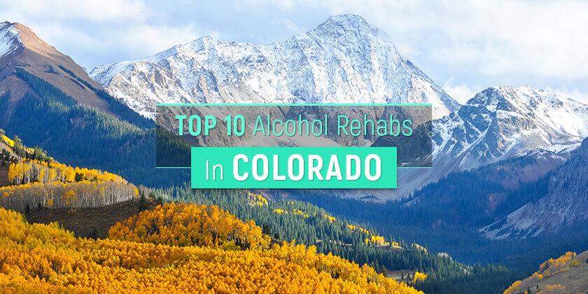 best alcohol rehabs in Colorado