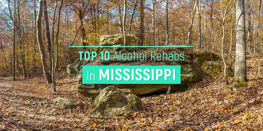 best alcohol rehabs in Mississippi