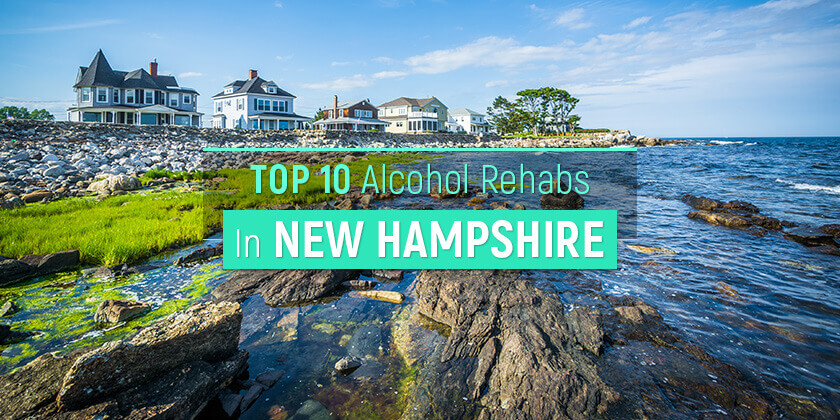 best alcohol rehabs in New Hampshire