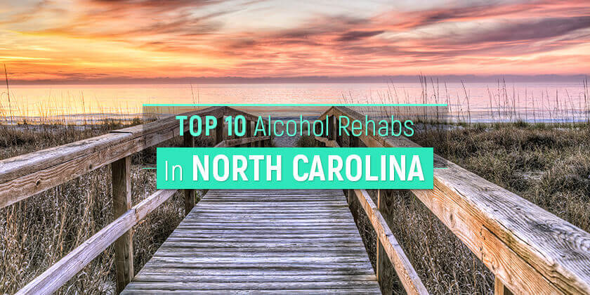 best alcohol rehabs in North Carolina