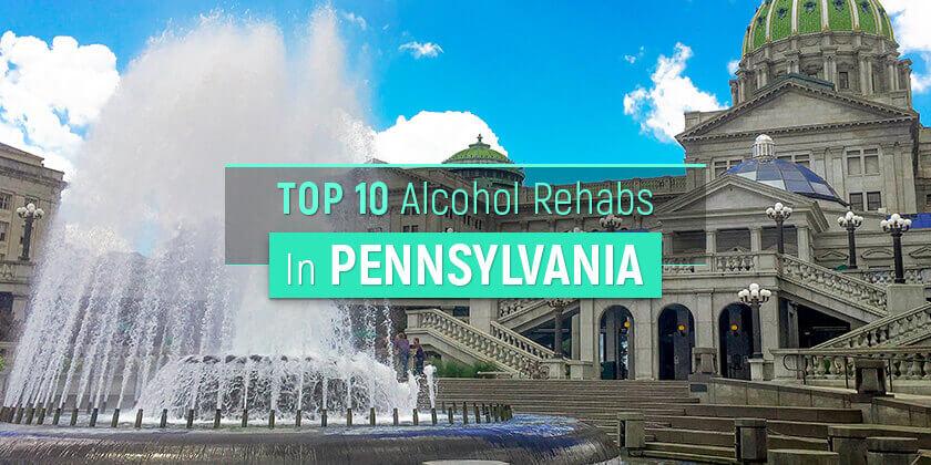 best alcohol rehabs in Pennsylvania