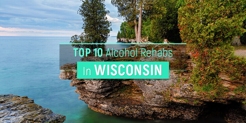 best alcohol rehabs in Wisconsin