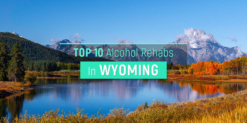 best alcohol rehabs in Wyoming